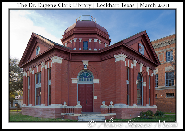 The Dr. Eugene Clark Library in Lockhart Texas March 2011